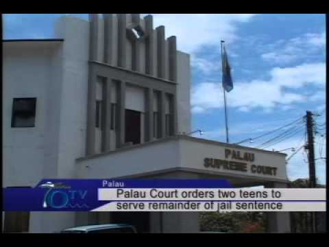 Palau Court Orders Two Teens To Serve Remainder Of Jail Sentence  - VIDEO