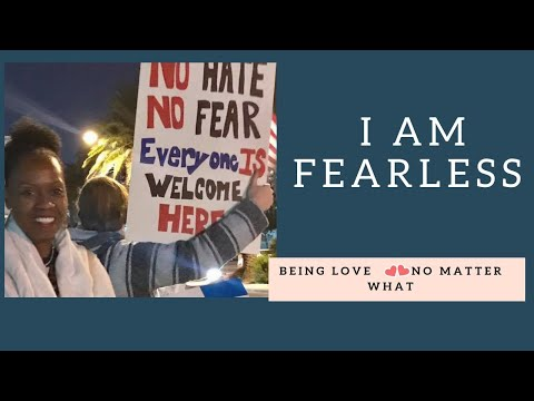 I AM FEARLESS- BEING LOVE NO MATTER WHAT. Dr. Karmen Smith
