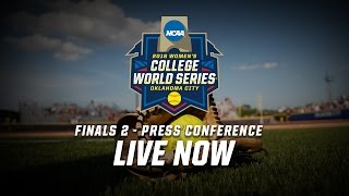 2016 Women's College World Series Finals - Game 2 Postgame Press Conference