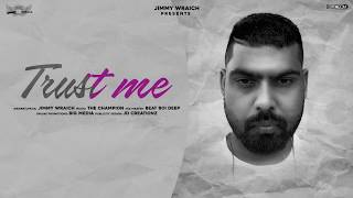 Trust Me (Jimmy Wraich) Mp3 Song Download