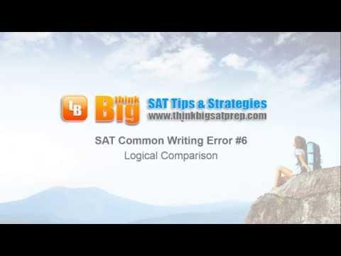 SAT Common Writing Error #6: Logical Comparison