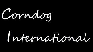 Corndog International - Short Film, Comedy (2020)