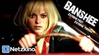 Banshee - Extreme Fast, Extreme Furious (Action, ganzer Film)