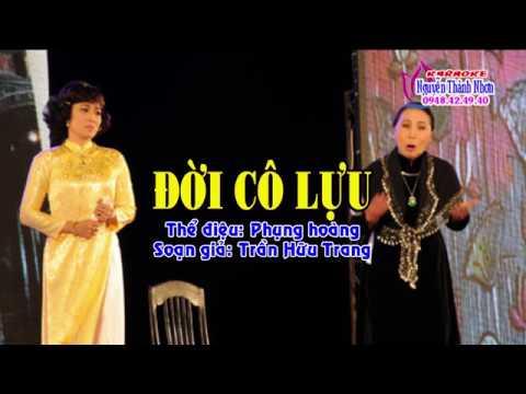 Karaoke phụng hoàng ĐỜI CÔ LỰU - SONG CA ĐÀO