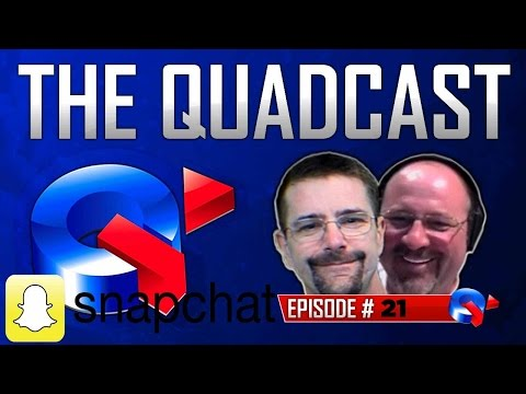 Quad-Cast #21 Snapchat, Fired, Cremation Contest, 16 YO Advice