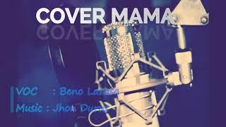 Cover lagu mama