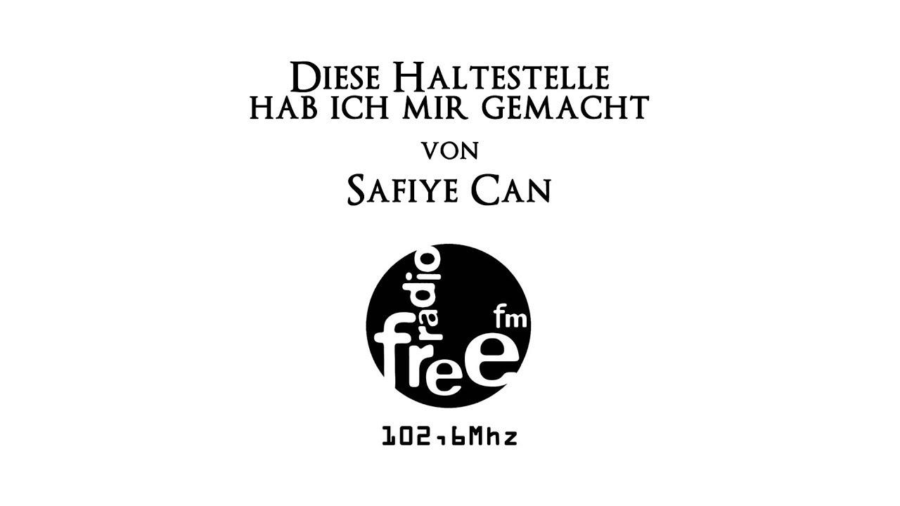 Diese Haltestelle Hab Ich Mir Gemacht Von Safiye Can Radio Free Fm Buchrezension Gedichte