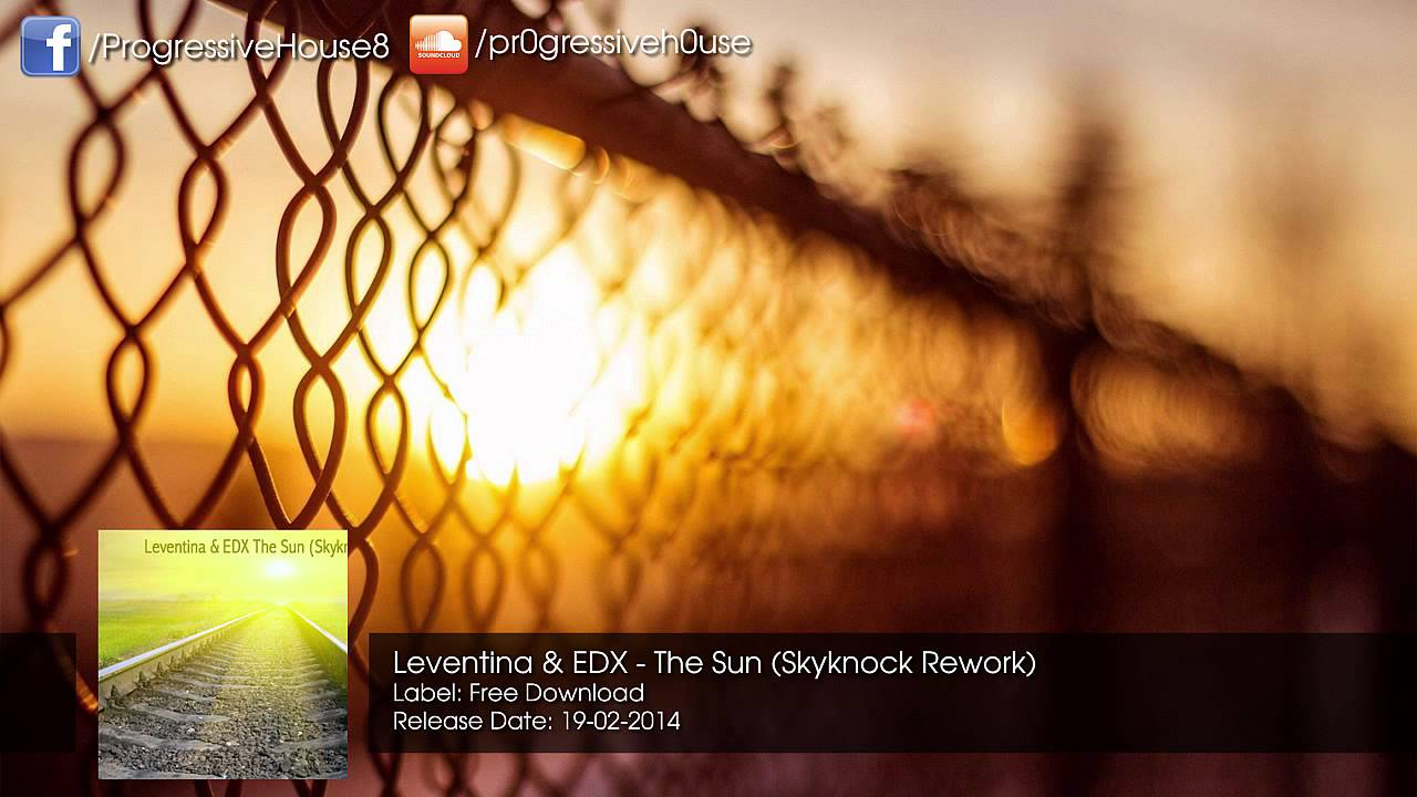 Download Leventina & EDX - The Sun (Skyknock Rework) [Free Download]