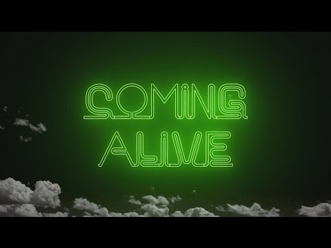 Coming Alive - Official Lyric Video