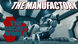 The Secret World - The Manufactory - TheHiveLeader Returns Part 2