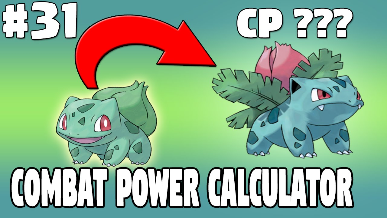 Check This Before Evolve Combat Power Cp Evolution Calculator