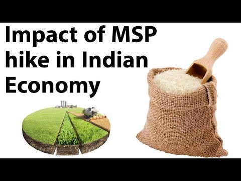 MSP hike for Kharif crops - Objectives & its impact on economy explained - Current Affairs 2018