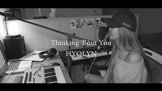 [COVER] 효린(HYOLYN)-Thinking 'Bout You(Dua Lipa) - Stafaband