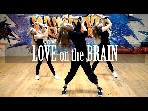 Rihanna - Love On The Brain choreography...