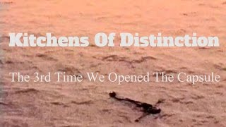 Kitchens Of Distinction - The 3rd Time We Opened The Capsule