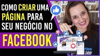 Como criar uma página no Facebook FANPAGE profissional –  PASSO A PASSO | Mafalda Melo