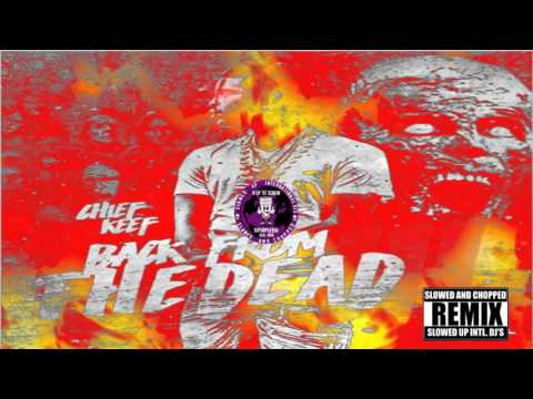 Chief Keef - Un Un (Back From The Dead III) (Official Chopped)
