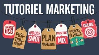 Tutoriel marketing / Cours marketing complet (tuto marketing) formation marketing