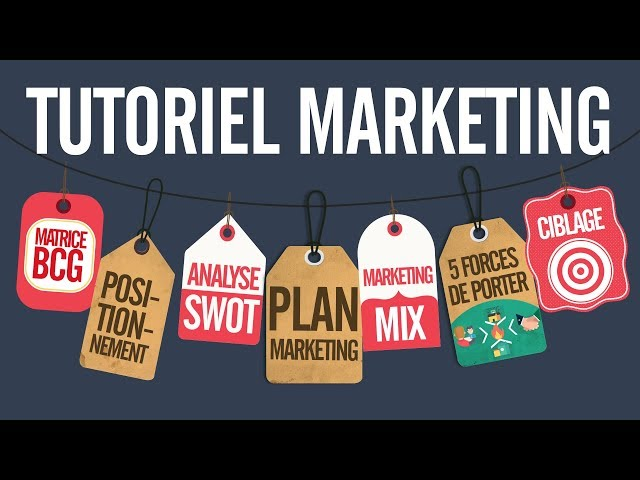 Tutoriel marketing / Cours marketing complet (tuto marketing) formation marketing