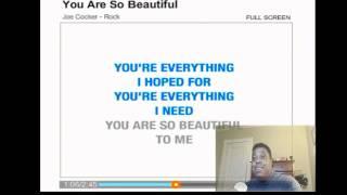 you are so beautiful  karaoke