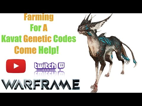 Warframe| Farming For Kavat Genetic Codes| Come Help!