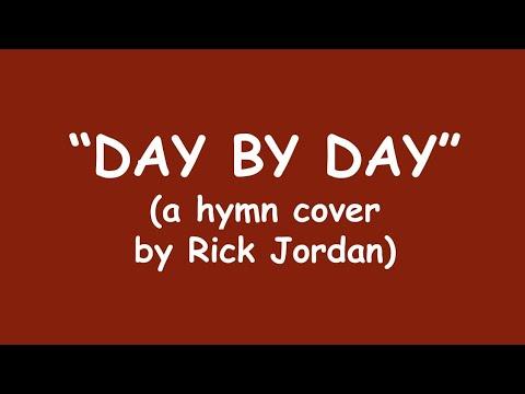 """Day by Day"" written in 1865 by Carolina Sandell Berg"