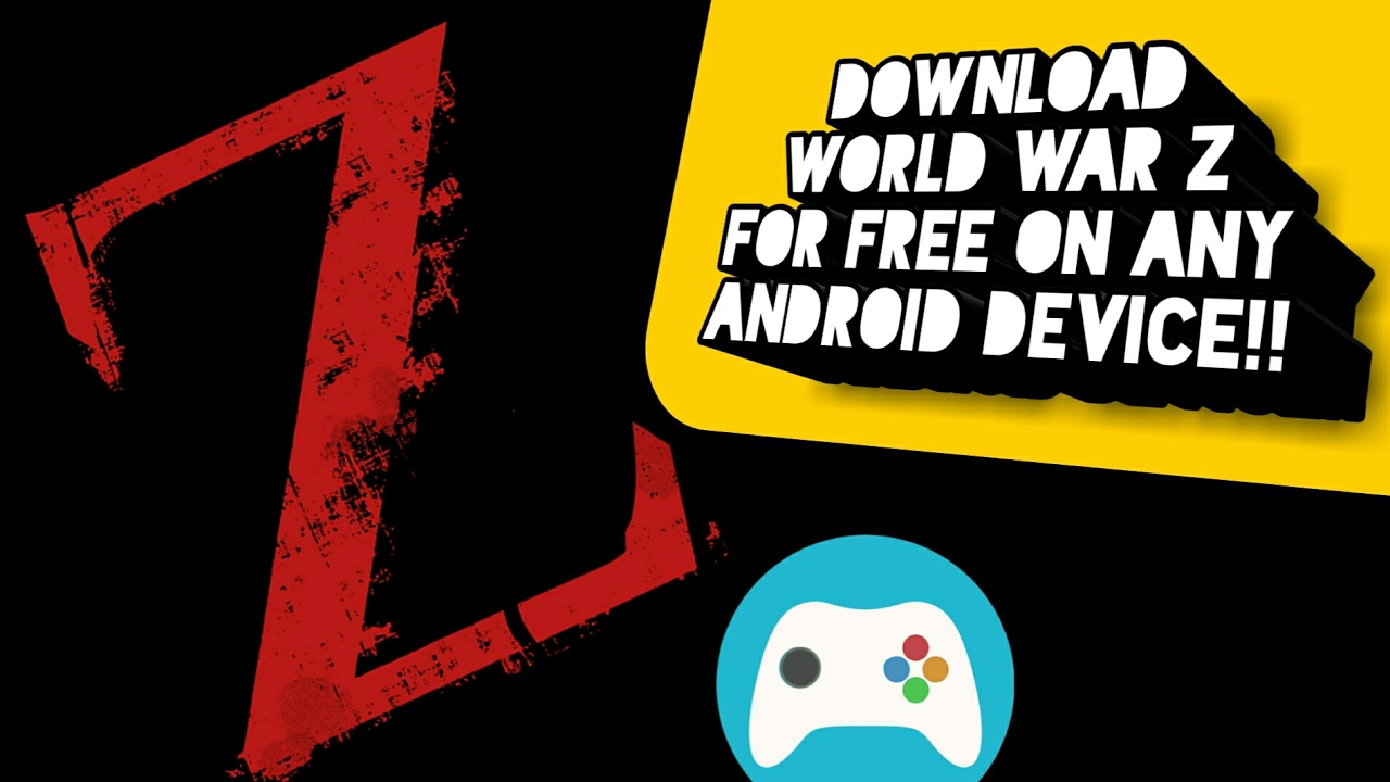 How to download World War Z for free on any android device