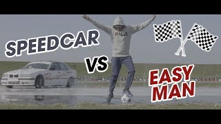 SPEEDCAR VS. STREETFOOTBALL! FT. EASY MAN!