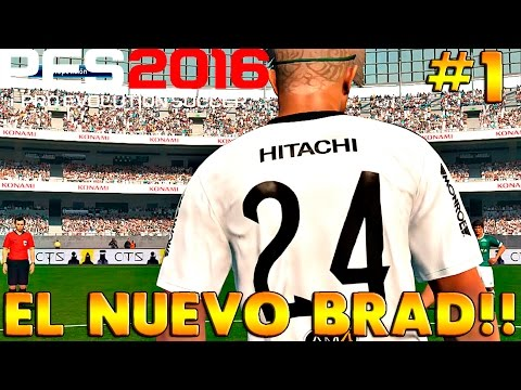PES 2016 BAL | NACE EL NUEVO BRAD!!! #1