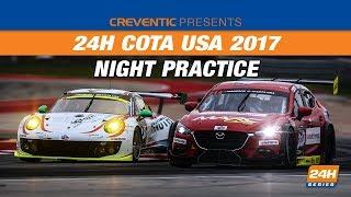 Night Practice Hankook 24H COTA USA 2017