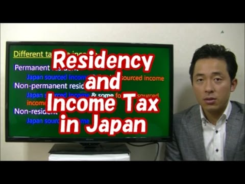 #040 Residency and Taxable Income in Japan - How to file Income Tax Return