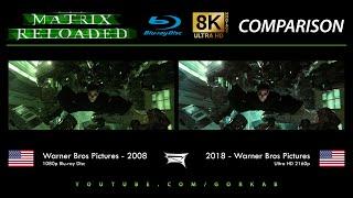 Blu-ray Versus - The Matrix Reloaded (2008 vs 2018) 8K ULTRA HD Comparison