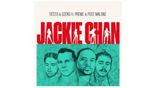 Tiësto & Post Malone - Jackie Chan (Super Clean) [ft. Dzeko & Preme]