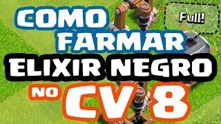 Como Farmar ELIXIR NEGRO NO CV 8 RÁPIDO e FÁCIL no Clash of Clans | Dicas de Farm