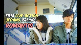 6 Film Live Action Romantis Jepang Terpopuler
