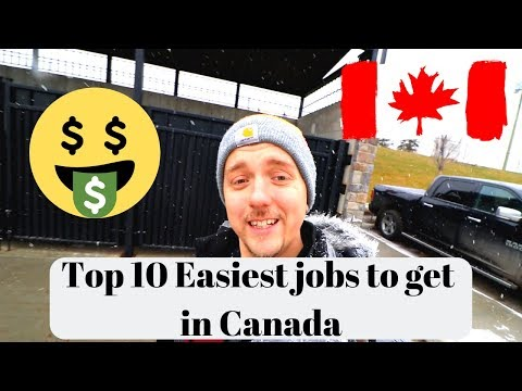Top 10 Easiest Jobs To Get In Canada