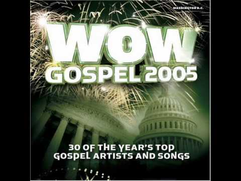 WOW Gospel 2005 - Healed by Donald Lawrence and Company