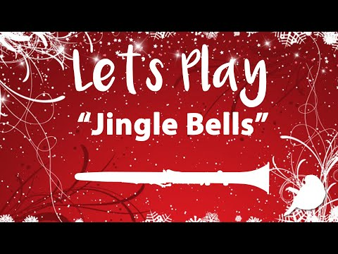 Let's Play Clarinet - Jingle Bells