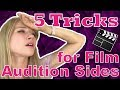 5 Tricks for Film Audition Sides | Monica Moore Smith