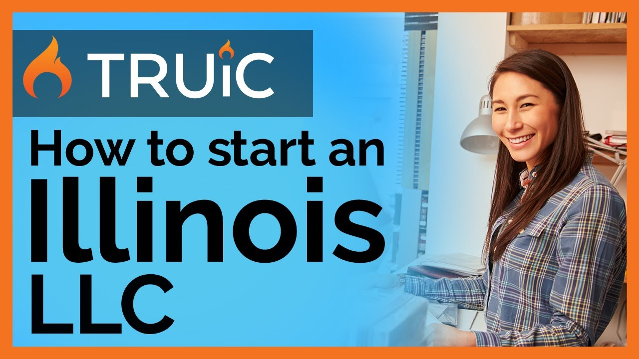 Form an LLC in Illinois | How to Start an LLC