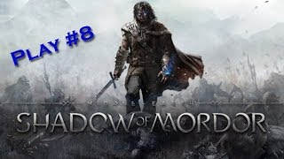 [Shadow of Mordor] Playthrough #8 - Les exilés
