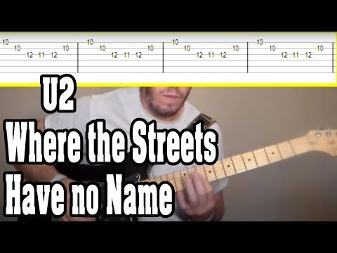 U2 - Where the Streets Have no Name Guitar Tutorial w/TABS