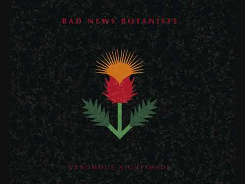 Bad News Botanists - Venomous Nightshade (full album)[Jazz Fusion][USA, 2017]