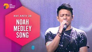 NOAH Medley (Dara, Separuh Aku, Wanitaku) | HUT ANTV 28