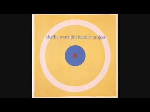Charlie Watts Jim Keltner project - The Elvin Suite -