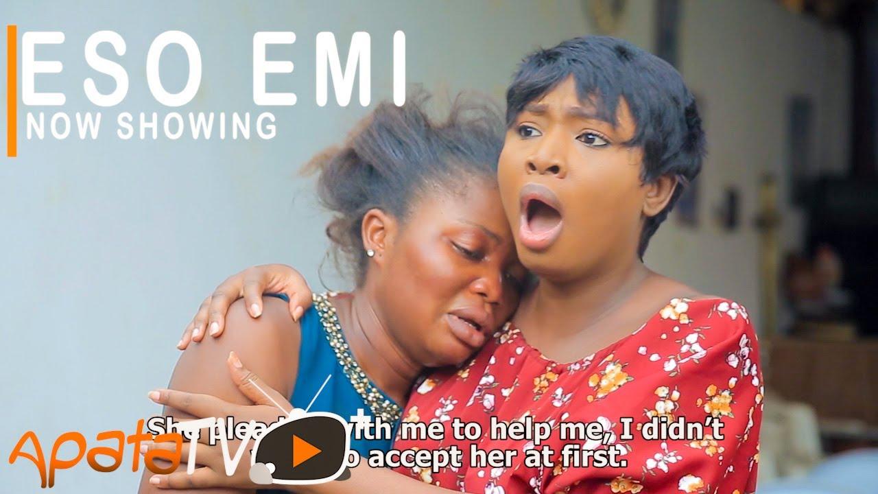 Download Eso Emi Latest Yoruba Movie 2021 Drama Starring Bimpe Oyebade | Dele Michael | Anuoluwapo Saliu