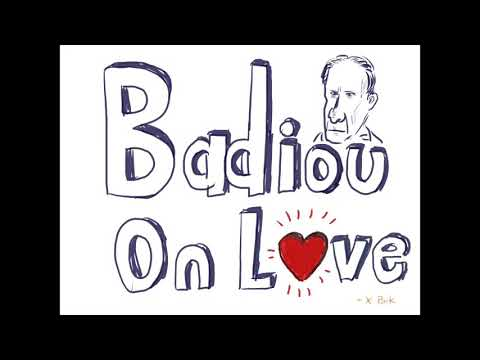 Alain Badiou On Love