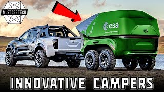 8 New Campers and Smart Vacation Vehicles with Innovative Interior and Exterior Features