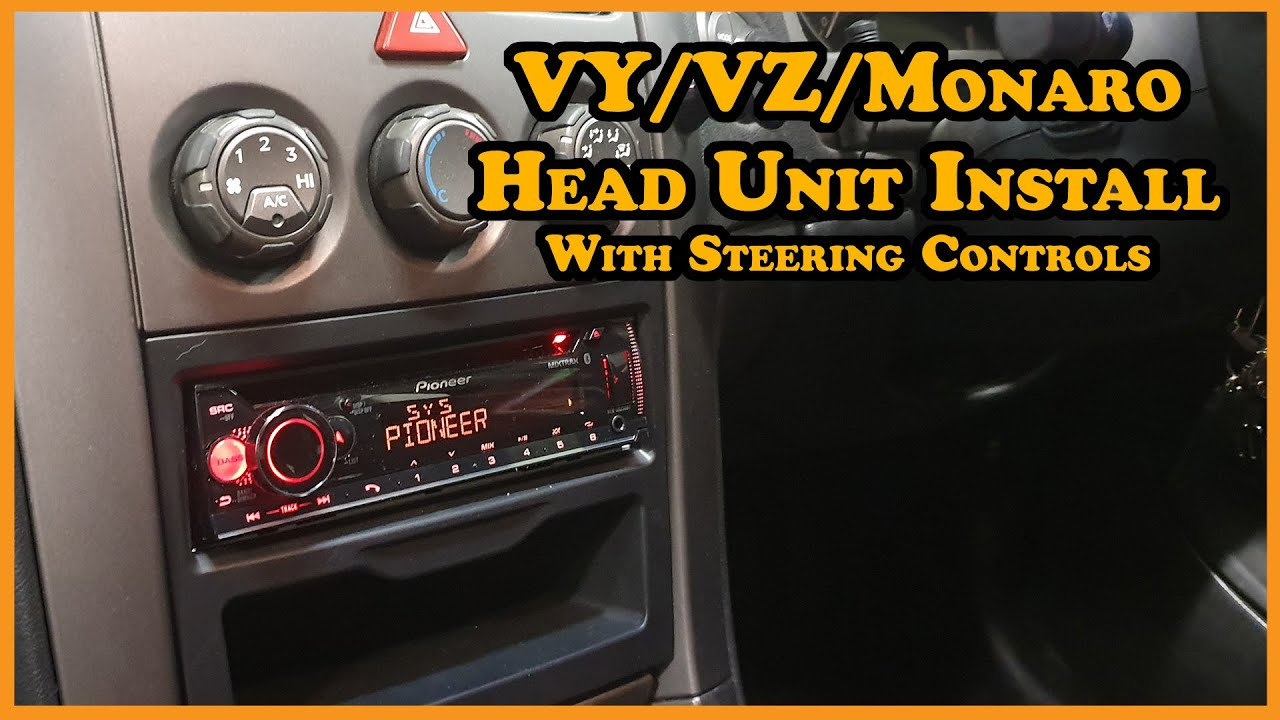 Head Unit Install (w/ Steering Wheel Controls) VY/VZ/Monaro // (How to) UPDATED VERSION