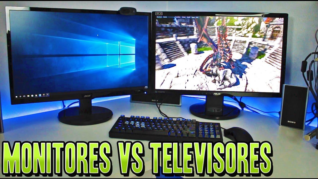 Monitores Vs Televisores Cual Es Mejor Para Jugar Y Porque Youtube